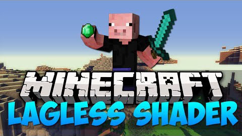 Lagless-Shaders-Mod-1.10.21.9.4 Lagless Shaders Mod 1.10.2/1.9.4