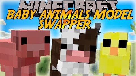 Baby-Animals-Model-Swapper-Squickens-Mod-1.10.2 Baby Animals Model Swapper, Squickens Mod 1.10.2