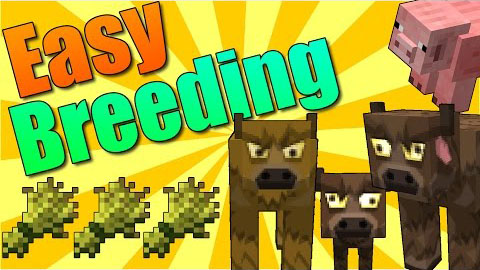 Easy-Breeding-Mod-1.10.21.9.4 Easy Breeding Mod 1.10.2/1.9.4