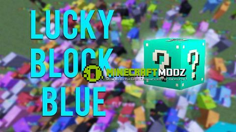 lucky-block-blue-mod-for-minecraft-1-7-101-7-2-1542 Lucky Block Blue Mod For Minecraft 1.7.10/1.7.2