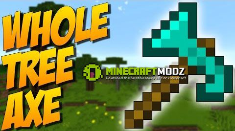 whole-tree-axe-mod-1-11-01-10-21-7-10 Whole Tree Axe Mod 1.11.0/1.10.2/1.7.10