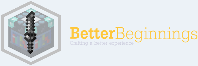 Better-Beginnings-Mod Better Beginnings Mod 1.10.2/1.8/1.7.10