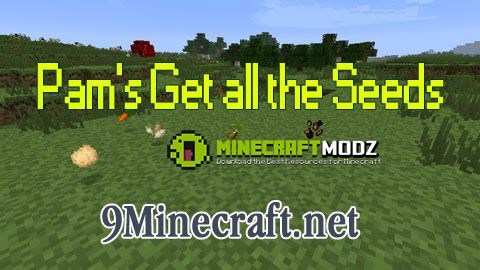 pams-get-all-the-seeds-mod-1-111-10-21-7-10 Pam's Get all the Seeds Mod 1.11/1.10.2/1.7.10