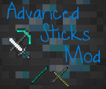 Advanced-Sticks Advanced Sticks Mod 1.11.2/1.10.2/1.9.4