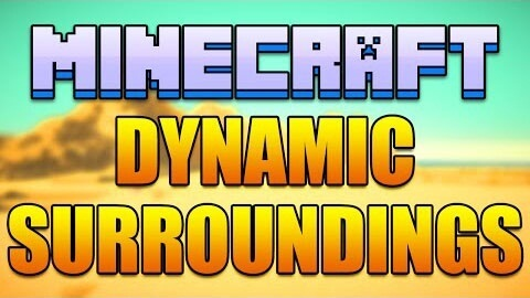 Dynamic-Surroundings-Mod Dynamic Surroundings Mod 1.10.2/1.8.9/1.7.10