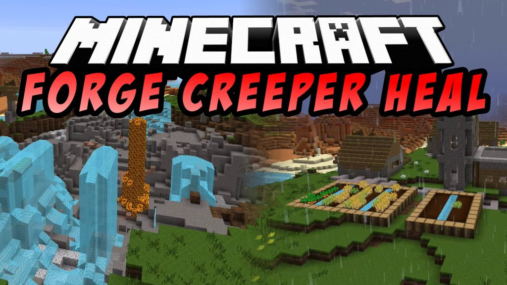 forge-creeper-heal-mod-1-10-21-7-10 Forge Creeper Heal Mod 1.10.2/1.7.10