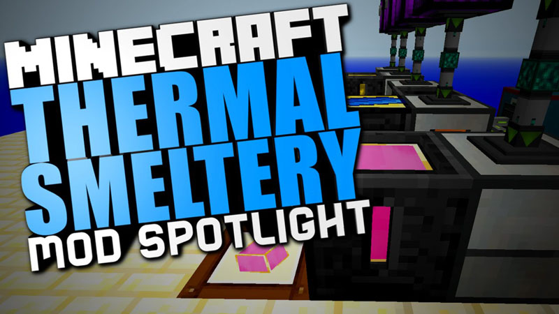thermal-smeltery-mod-1-10-21-7-10 Thermal Smeltery Mod 1.10.2/1.7.10