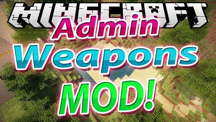 admin-weapons-mod-for-minecraft-1-11-21-10-2 Admin Weapons Mod for Minecraft 1.11.2/1.10.2
