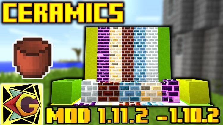 ceramics-mod-1-11-21-10-2-for-minecraft Ceramics Mod 1.11.2/1.10.2 for Minecraft