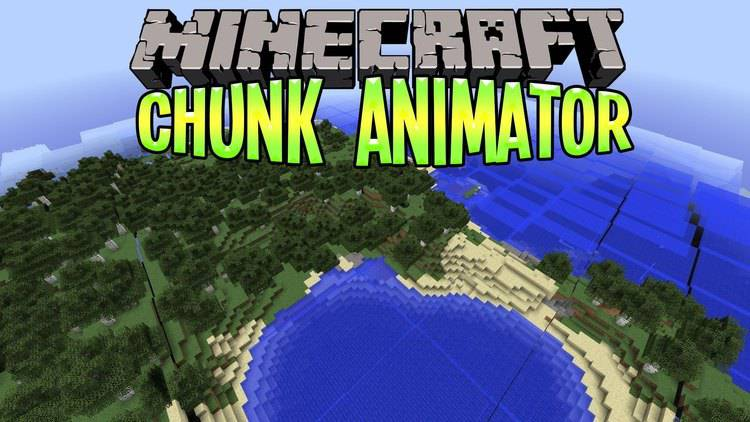 chunk-animator-mod-1-11-21-10-2-for-minecraft-load-chunks-like-a-boss Chunk Animator Mod 1.11.2/1.10.2 for Minecraft – Load Chunks like a Boss!