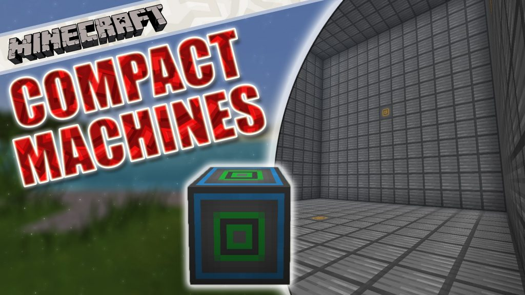 Compact Machines Mod