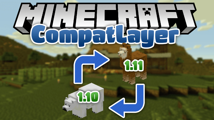 compat-layer-mod-1-11-21-10-2-for-minecraft Compat Layer Mod 1.11.2/1.10.2 for Minecraft