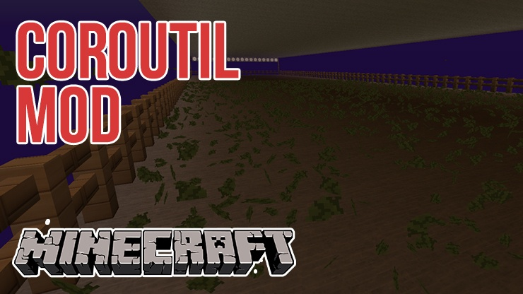 CoroUtil Mod for Minecraft 1.11.2/1.10.2