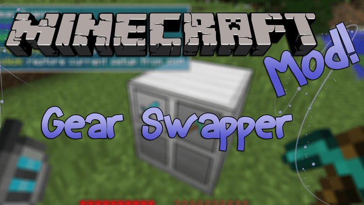 gear-swapper-mod-1-11-21-10-2-for-minecraft Gear Swapper Mod 1.11.2/1.10.2 for Minecraft