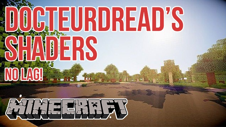 list-of-lightest-shaders-1-11-21-10-2-for-weak-pc DocteurDread's Shaders Mod Minecraft 1.11.2/1.10.2