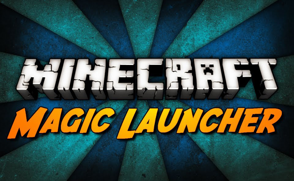 magic-launcher-for-minecraft-1-8-11-8-2014 Magic Launcher 1.11.2/1.10.2 (Auto Mod Installer, Startup)
