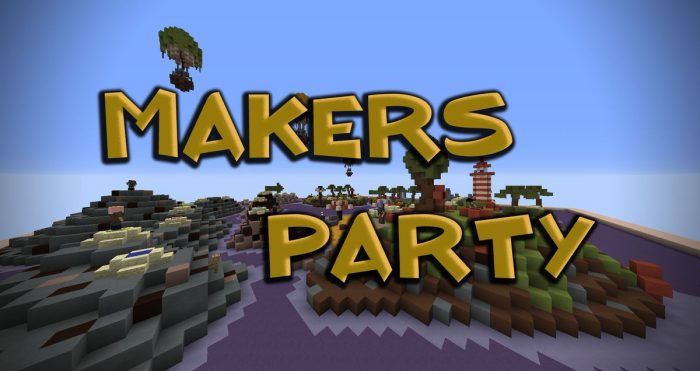 makers-party-map-for-minecraft-1-11-2 Makers Party Map for Minecraft 1.11.2