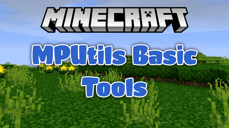 mputils-basic-tools-mod-1-11-21-10-2-for-minecraft MPUtils Basic Tools Mod 1.11.2/1.10.2 for Minecraft