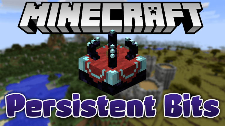 persistent-bits-mod-1-11-21-10-2-for-minecraft Persistent Bits Mod 1.11.2/1.10.2 for Minecraft