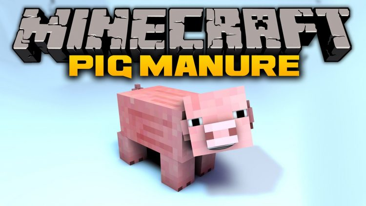 pig-manure-mod-for-minecraft-1-11-21-10-2 Pig Manure Mod for Minecraft 1.11.2/1.10.2