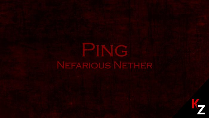 ping-nefarious-nether-map-for-minecraft-1-11-2 Ping: Nefarious Nether Map for Minecraft 1.11.2
