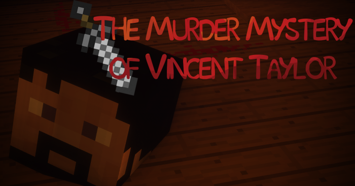 the-murder-mystery-of-vincent-taylor-map-for-minecraft-1-11-2 The Murder Mystery of Vincent Taylor Map for Minecraft 1.11.2