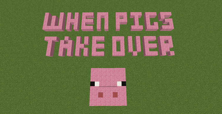 when-pigs-take-over-map-1-11-2-for-minecraft When Pigs Take Over Map 1.11.2 for Minecraft