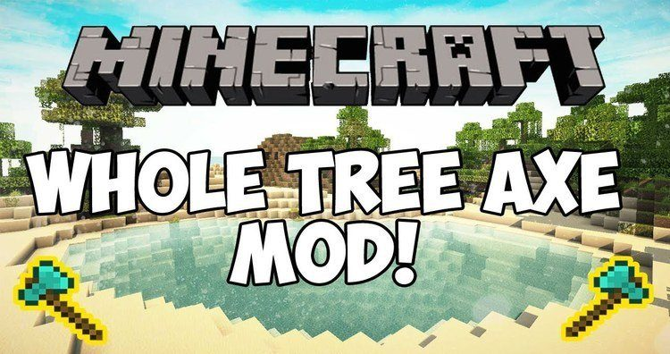 whole-tree-axe-mod-1-11-21-10-2-cut-down-an-entire-tree-for-minecraft Whole Tree Axe Mod 1.11.2/1.10.2 – Cut down an entire Tree for Minecraft