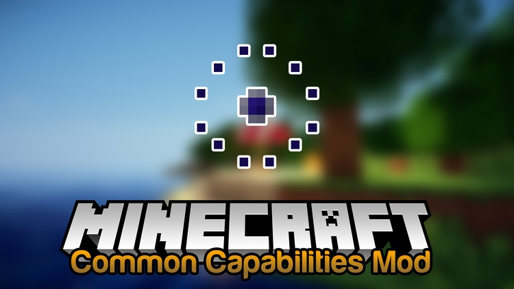 common-capabilities-mod-1-11-21-10-2 Common Capabilities Mod 1.11.2/1.10.2