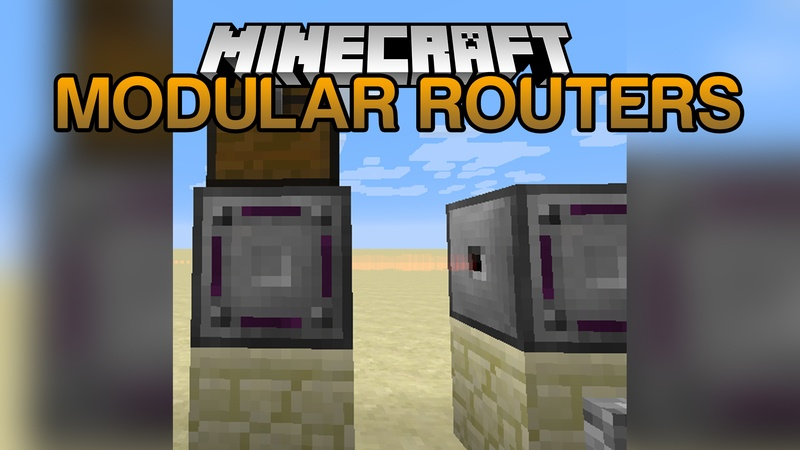 Modular Routers Mod 1.12/1.11.2 for Minecraft