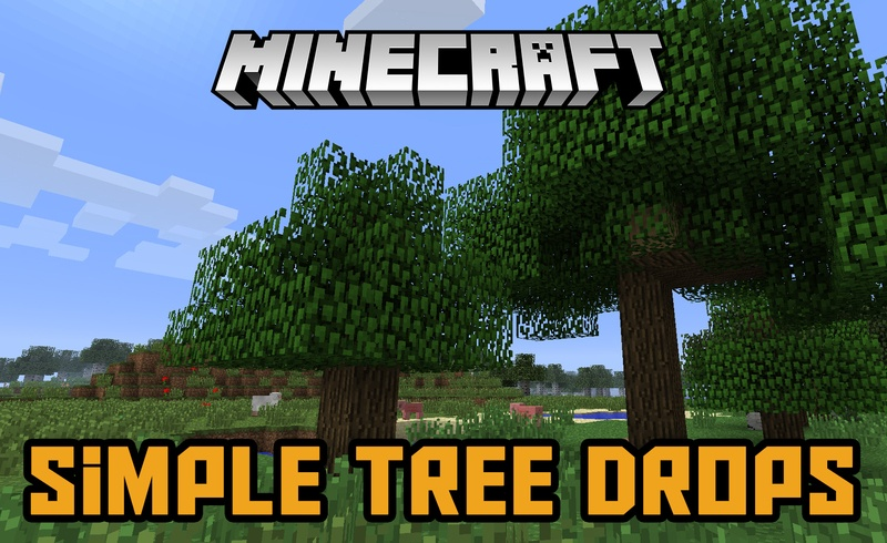 simple-tree-drops-mod-1-121-11-2-for-minecraft Simple Tree Drops Mod 1.12/1.11.2 for Minecraft