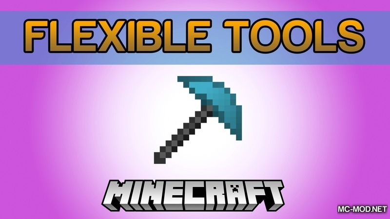 flexible-tools-mod-1-121-11-2-for-minecraft Flexible Tools Mod 1.12/1.11.2 for Minecraft