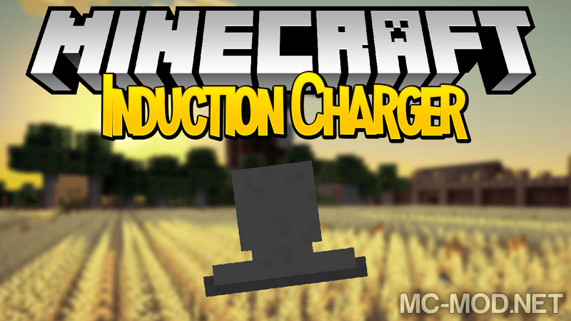 induction-charger-mod-1-12-11-11-2-for-minecraft Induction Charger Mod 1.12.1/1.11.2 for Minecraft