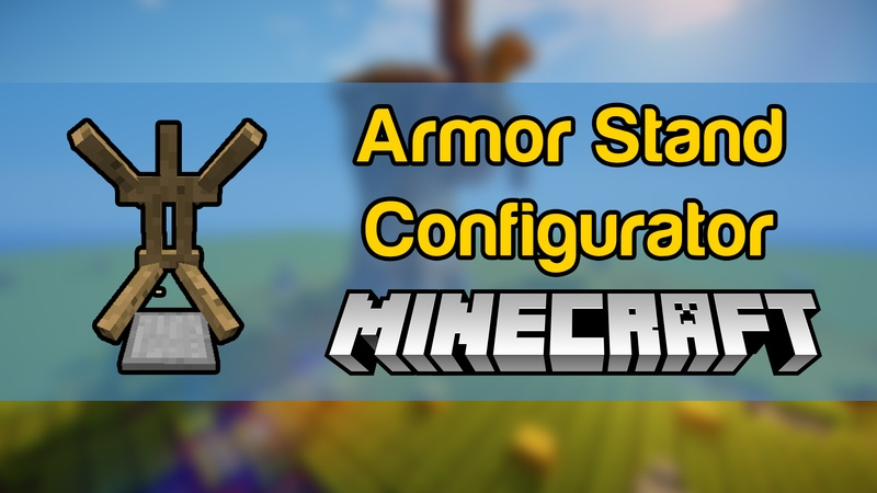 armor-stand-configurator-mod-1-12-21-11-2-for-minecraft Armor Stand Configurator Mod 1.12.2/1.11.2 for Minecraft