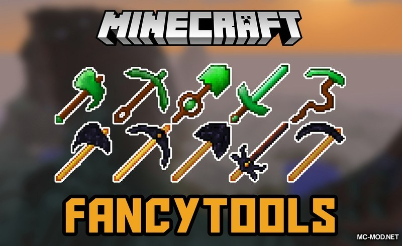 Fancy Tools Mod 1.12.2/1.11.2 for Minecraft