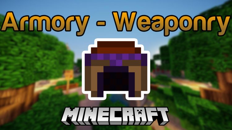 armory-weaponry-mod-1-12-1-1-11-2-for-minecraft Armory – Weaponry Mod 1.12.1/1.11.2 for Minecraft