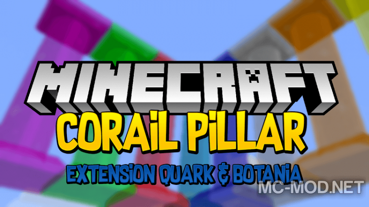 corail-pillar-extension-quark-botania-mod-1-12-2-1-11-2-for-minecraft Corail Pillar – Extension Quark & Botania Mod 1.12.2/1.11.2 for Minecraft