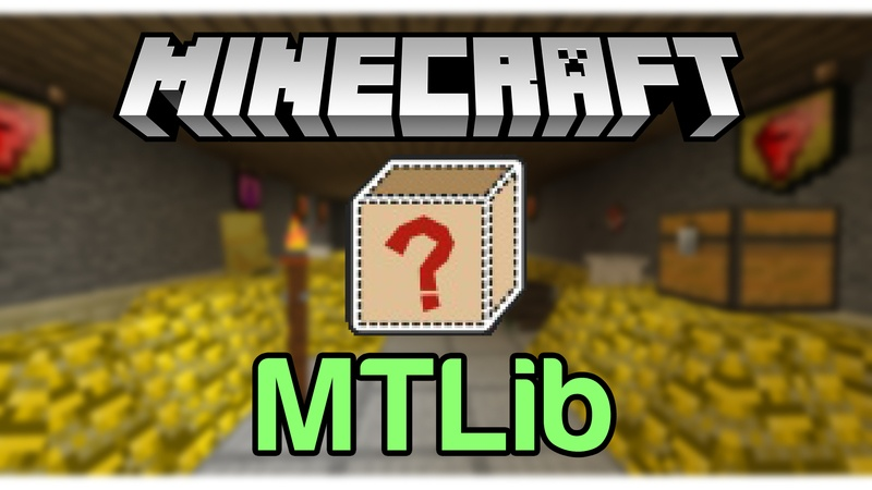 mtlib-mod-1-12-2-1-11-2-for-minecraft MTLib Mod 1.12.2/1.11.2 for Minecraft