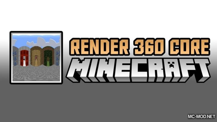 render-360-core-mod-1-12-2-1-11-2-for-minecraft Render 360 Core Mod 1.12.2/1.11.2 for Minecraft