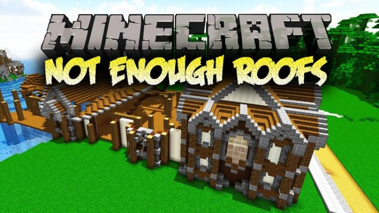 not-enough-roofs-mod-1-12-2-1-11-2-for-minecraft Not Enough Roofs Mod 1.12.2/1.11.2 for Minecraft