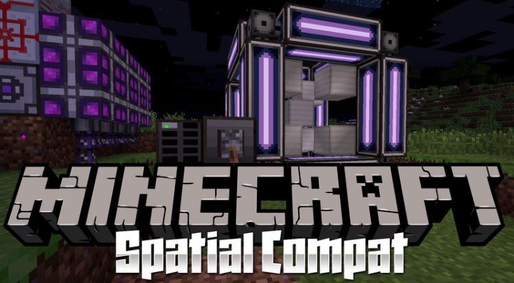 spatial-compat-mod-1-12-2-1-11-2-for-minecraft Spatial Compat Mod 1.12.2/1.11.2 for Minecraft